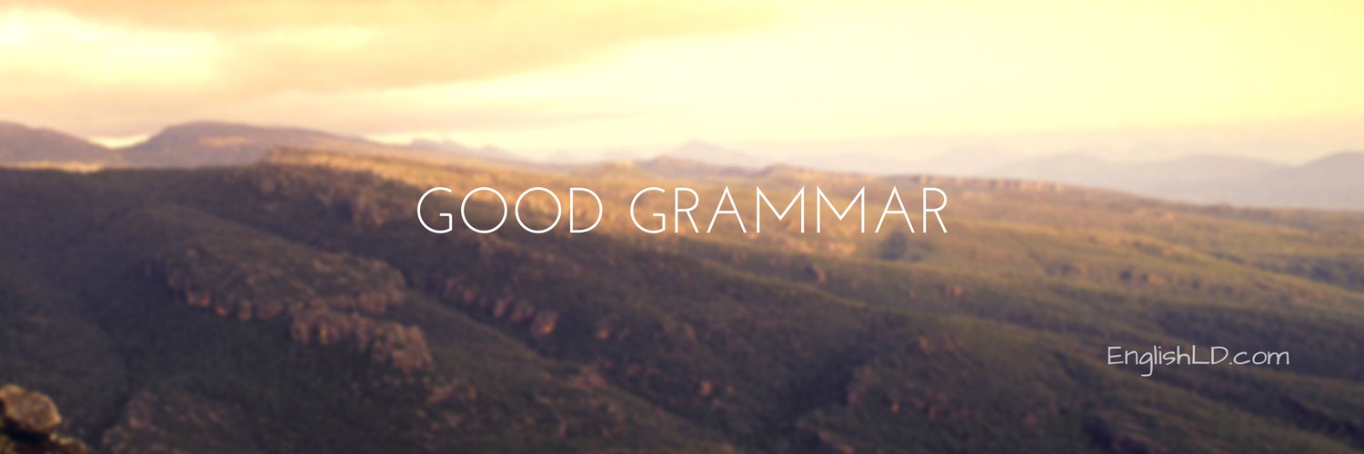Why Is The Use Of Good Grammar Important?